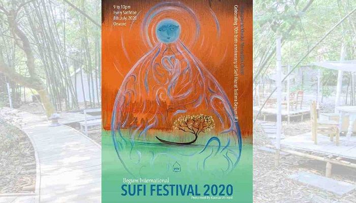 Begum Int'l Sufi Festival 2020 Begins Friday